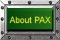 About PAX